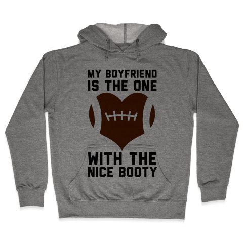 My Boyfriend Is The One Hooded Sweatshirt
