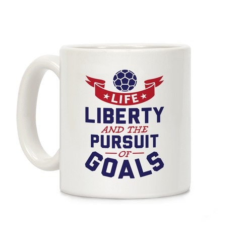 The Pursuit Of Goals Coffee Mug