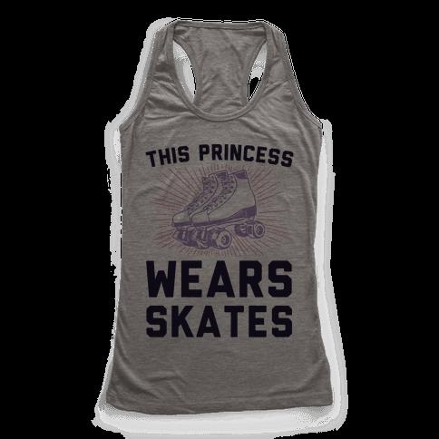 This Princess Wears Skates Racerback Tank Top