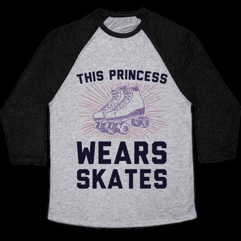 This Princess Wears Skates Baseball Tee