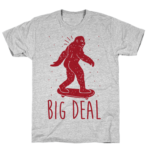 Big Deal Bigfoot Mens T-Shirt