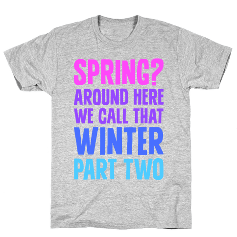 Winter Part Two Mens T-Shirt