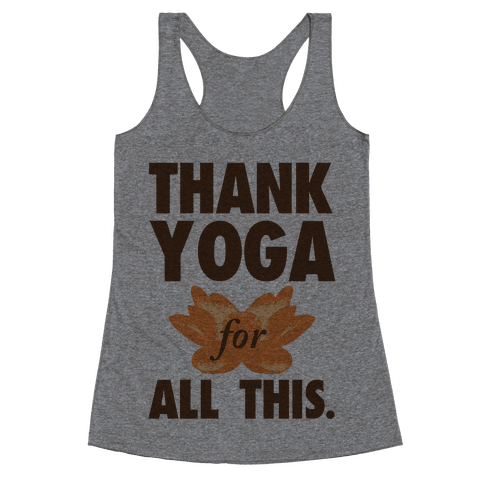 Thank Yoga Racerback Tank Top