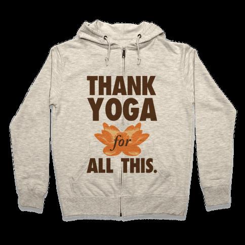Thank Yoga Zip Hoodie