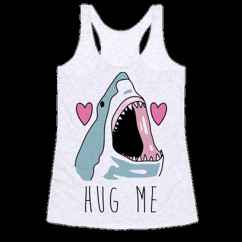 Hug Me Shark Racerback Tank Top