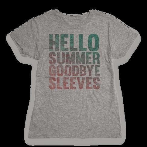 Hello Summer Goodbye Sleeves Womens T-Shirt