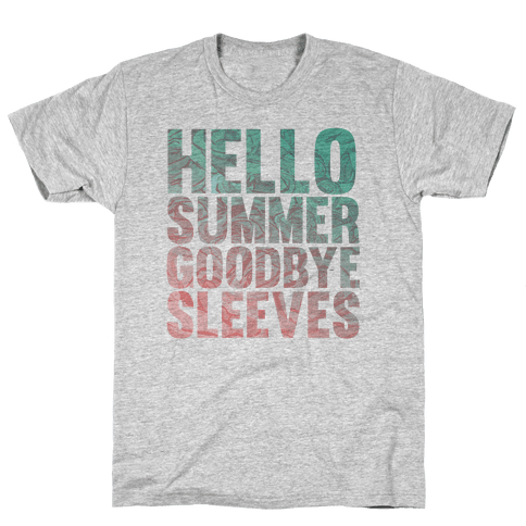 Hello Summer Goodbye Sleeves Mens T-Shirt