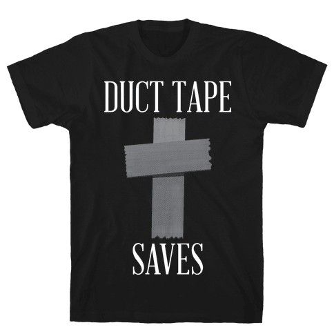 Duct Tape Saves Mens T-Shirt