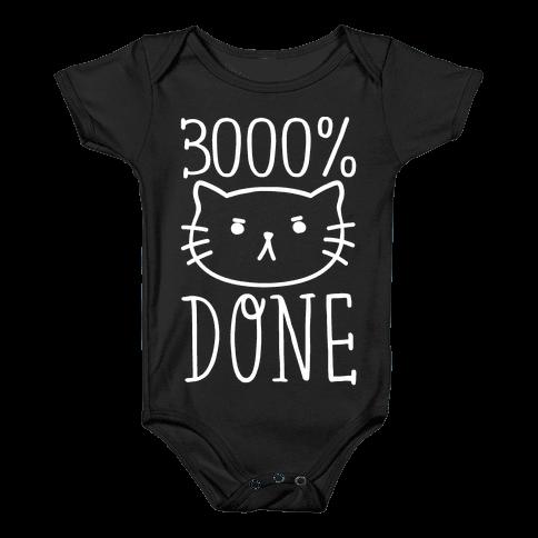 3000% Done Baby Onesy