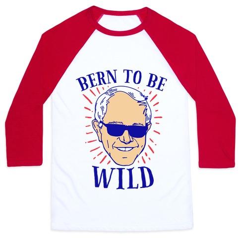 Bern to be Wild Baseball Tee