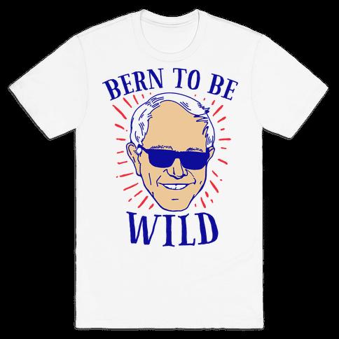 Bern to be Wild Mens T-Shirt