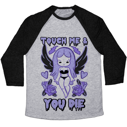 Diana: Touch Me & You Die Baseball Tee