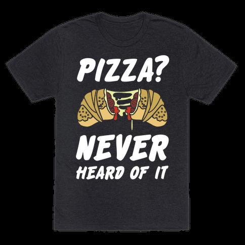 Pizza Never Heard of It