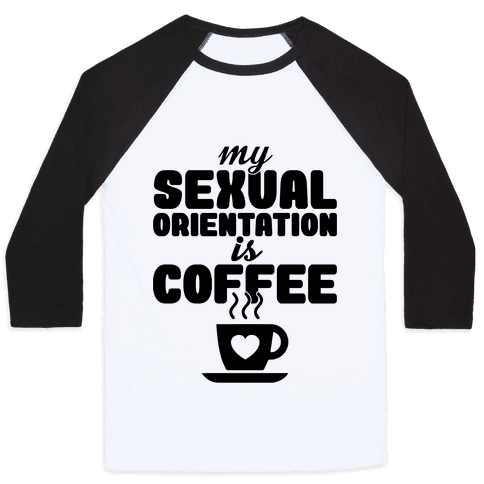Sexual Coffee Baseball Tee