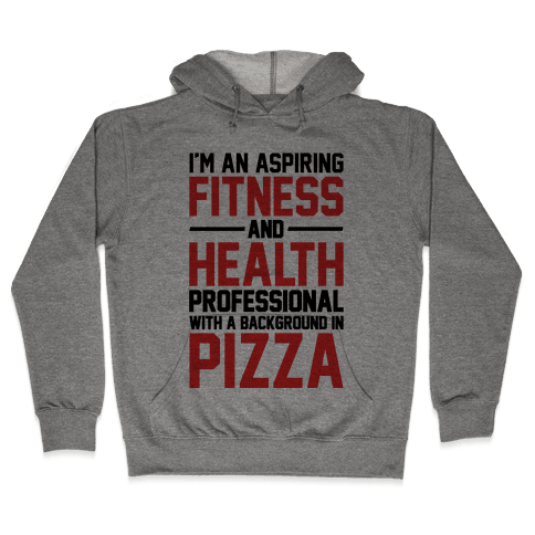 Professional Pizza Trainer Hooded Sweatshirt