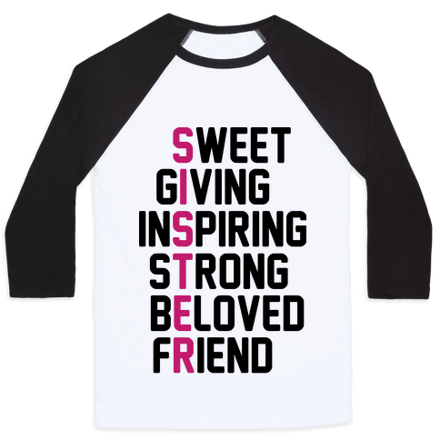 Strong Giving Inspiring Strong Beloved Friend - Sister Baseball Tee