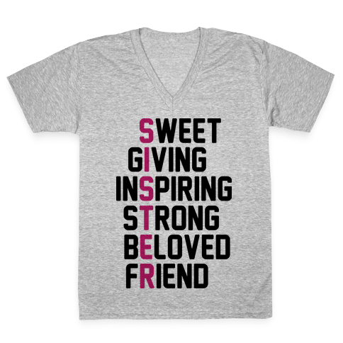 Strong Giving Inspiring Strong Beloved Friend - Sister V-Neck Tee Shirt
