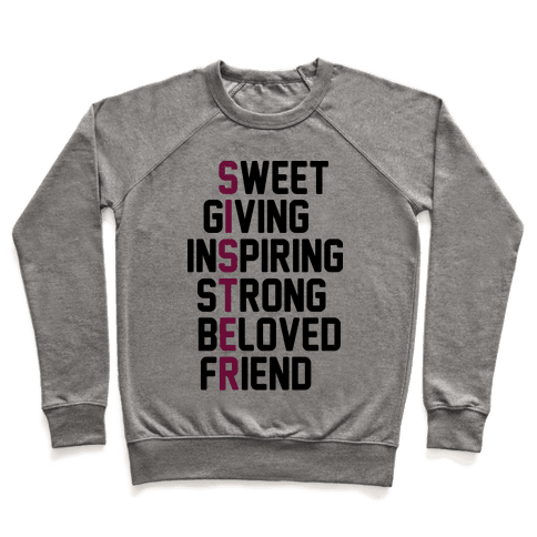 Strong Giving Inspiring Strong Beloved Friend - Sister Pullover