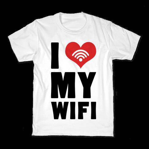 I Love My Wifi Kids T-Shirt