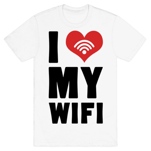 I Love My Wifi Mens T-Shirt