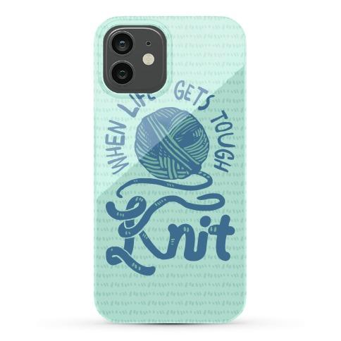 When Life Gets Tough Knit Phone Case