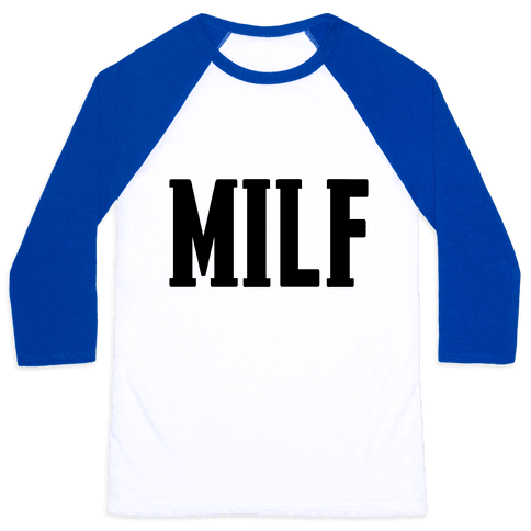MILF & MotherF***er Pair (MILF) Baseball Tee