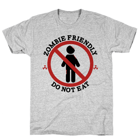 Zombie Friendly Mens T-Shirt