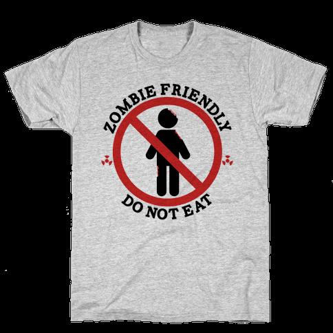 Zombie Friendly Mens T-Shirt