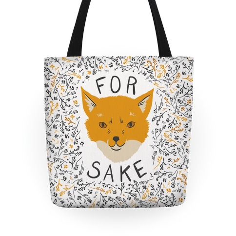 For Foxsakes Tote