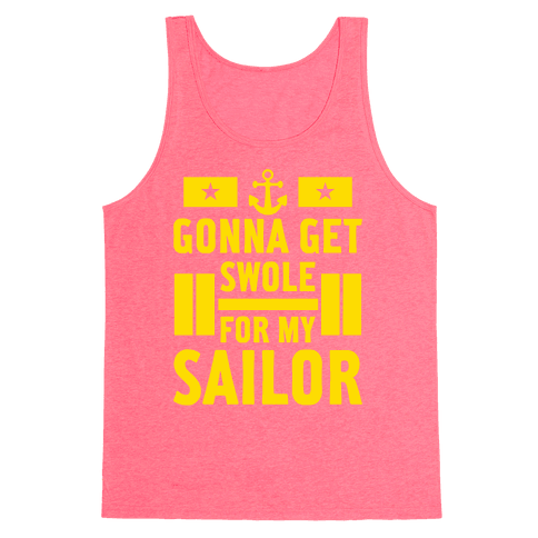 Getting Swole For My Sailor Tank Top