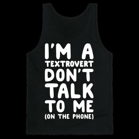 Textrovert Tank Top