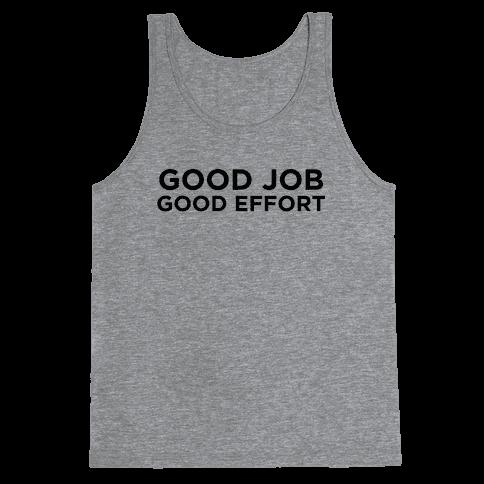 Good Job Good Effort Tank Top