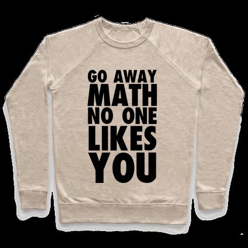 Go Away Math Pullover