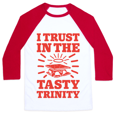 I Trust In The Tasty Trinity Baseball Tee
