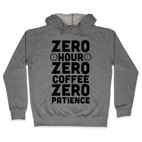 Zero Hour Hooded Sweatshirt