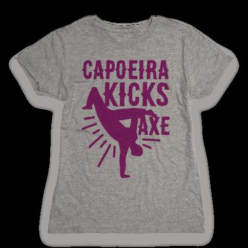 Capoeira Kicks Axe Womens T-Shirt