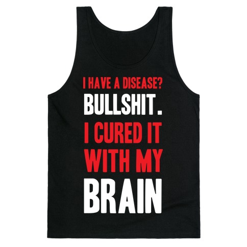 Cured It With My Brain Tank Top