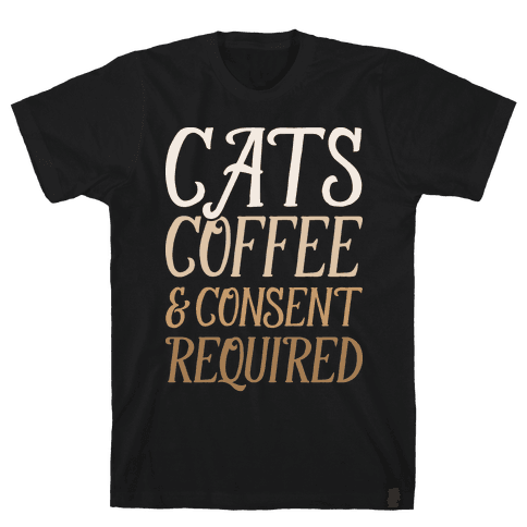 Cats Coffee And Consent Mandatory