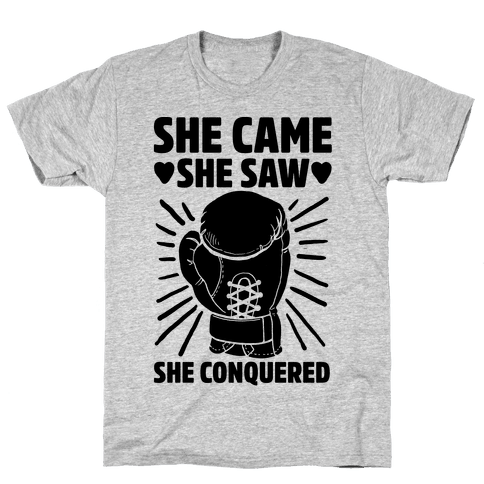 She Came She Saw She Conquered Mens T-Shirt