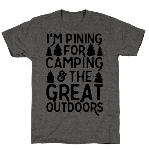 I'm Pining For Camping & The Great Outdoors