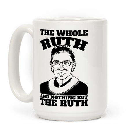 The Whole Ruth and Nothing But The Ruth