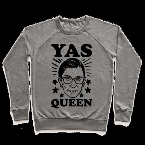 Yas Queen RBG Pullover