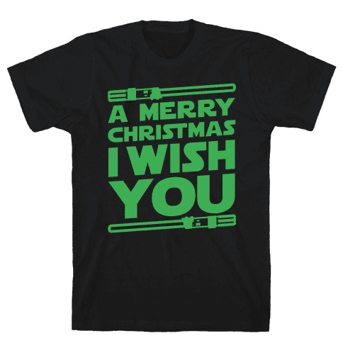 Merry Christmas I Wish You Mens T-Shirt