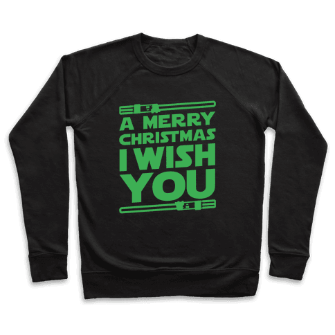 Merry Christmas I Wish You Pullover