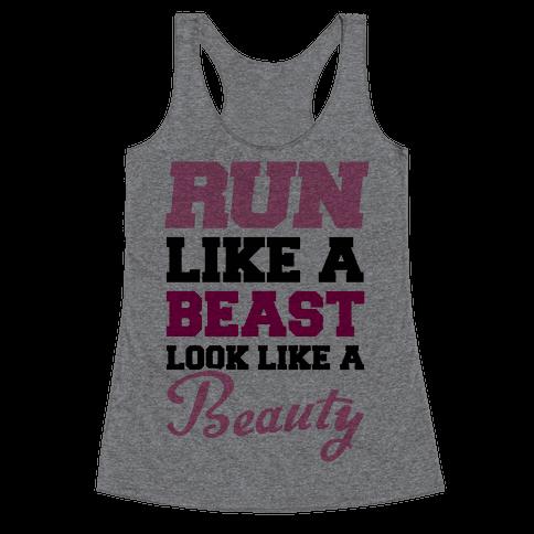Run Like A Beast Look Like A Beauty