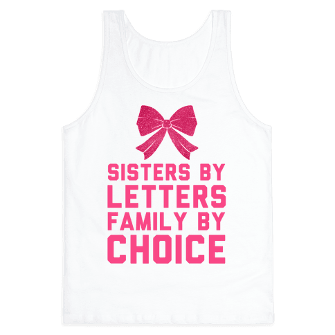 Sisters By Letters Family By Choice Tank Top