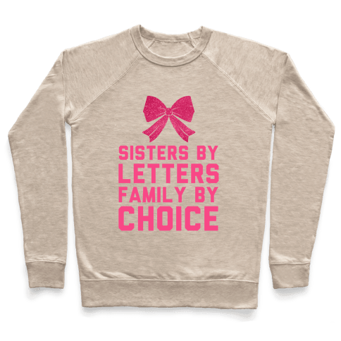 Sisters By Letters Family By Choice Pullover