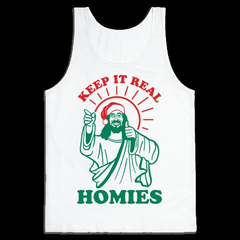 Keep It Real Homies - Jesus Tank Top