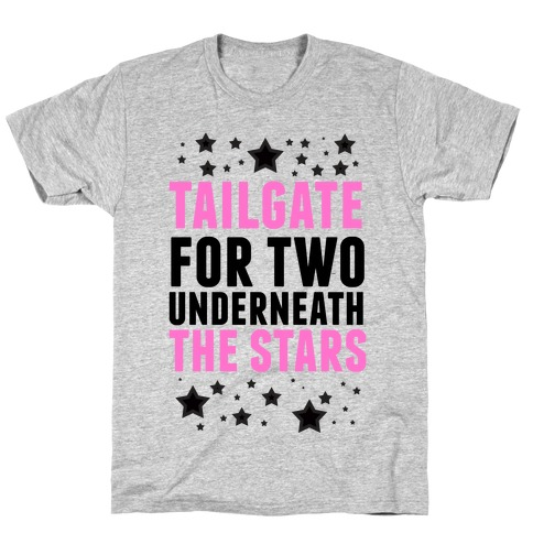 Tailgate for Two T-Shirt
