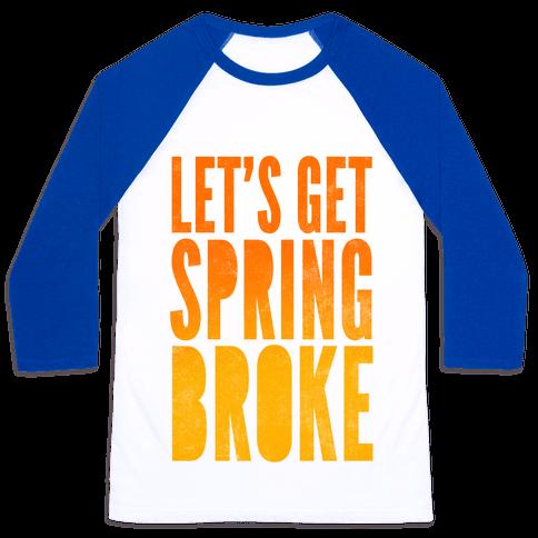 Spring Broke Baseball Tee